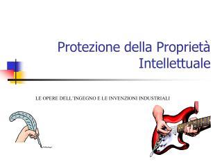 Protezione della Proprietà Intellettuale