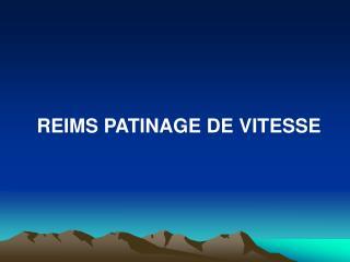 REIMS PATINAGE DE VITESSE