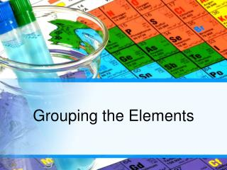 Grouping the Elements