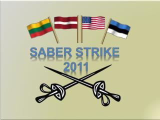 SABER STRIKE  2011