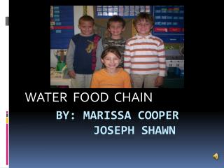 By: Marissa cooper      Joseph Shawn