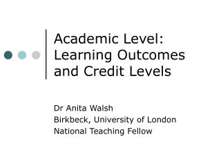 Academic Level: Learning Outcomes and Credit Levels