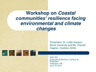 Workshop on  Coastal communities' resilience facing environmental and climate changes