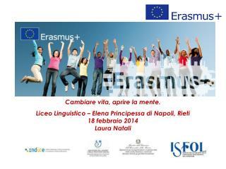 Cambiare vita, aprire la mente. Liceo Linguistico – Elena Principessa di Napoli, Rieti
