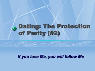 Dating: The Protection of Purity (#2)