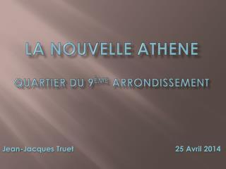La nouvelle  athene Quartier du 9 ème  arrondissement