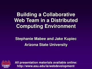 Building a Collaborative  Web Team in a Distributed  Computing Environment