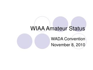 WIAA Amateur Status
