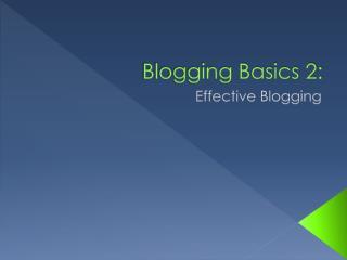 Blogging Basics 2:
