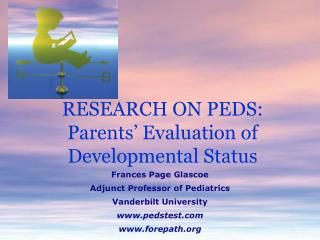 RESEARCH ON PEDS: Parents' Evaluation of Developmental Status