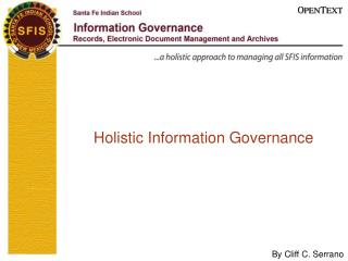 Holistic Information Governance