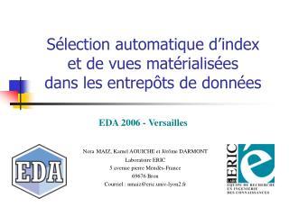 Sélection automatique d'index  et de vues matérialisées  dans les entrepôts de données