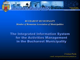 BUCHAREST MUNICIPALITY Member of Romanian Association of Municipalities