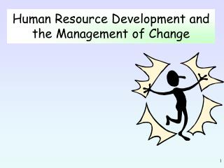 Human Resource Development and the Management of Change