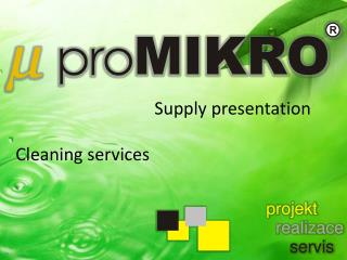 Supply presentation Cleaning services