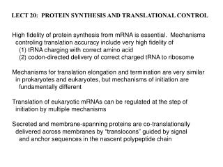 LECT 20:  PROTEIN SYNTHESIS AND TRANSLATIONAL CONTROL