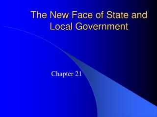 The New Face of State and Local Government