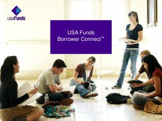 USA Funds  Borrower Connect ™