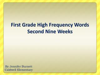 First Grade High Frequency Words Second Nine Weeks
