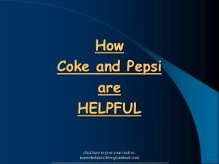 How  Coke and Pepsi are HELPFUL