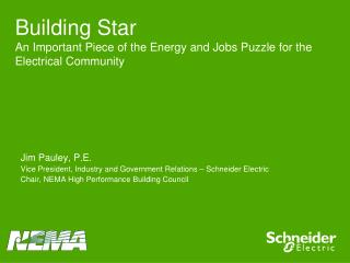Building Star An Important Piece of the Energy and Jobs Puzzle for the Electrical Community