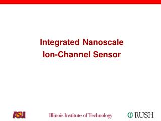 Integrated Nanoscale Ion-Channel Sensor