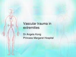 Vascular trauma in extremities