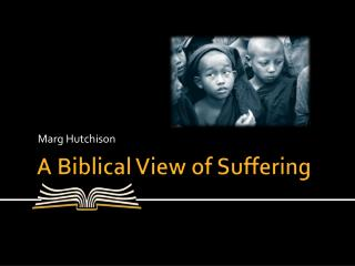 A Biblical View of Suffering