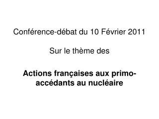 Conférence-débat du 10 Février 2011 Sur le thème des