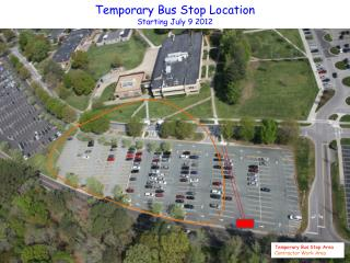 Temporary Bus Stop Location Starting July 9 2012