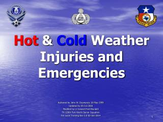 Hot & Cold  Weather  Injuries and Emergencies
