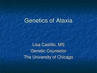 Genetics of Ataxia