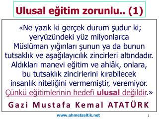 Ulusal eğitim zorunlu .. (1)