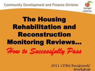 The Housing Rehabilitation and Reconstruction Monitoring Reviews  How to Successfully Pass