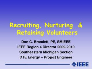 Recruiting, Nurturing  &  Retaining Volunteers