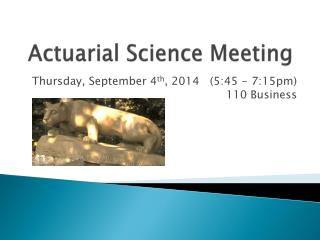 Actuarial Science Meeting
