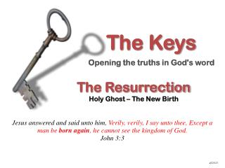 The Resurrection Holy Ghost – The New Birth