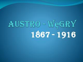 Austro - W?gry