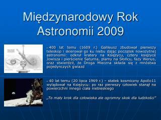 Międzynarodowy Rok Astronomii 2009