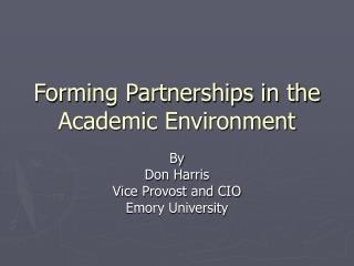 Forming Partnerships in the Academic Environment