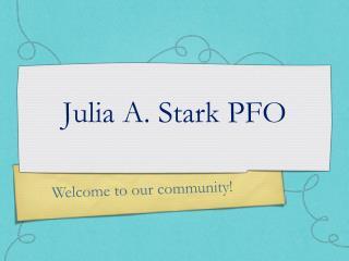 Julia A. Stark PFO