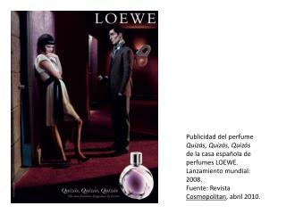 Publicidad del perfume  Quizás, Quizás, Quizás        de la casa española de perfumes LOEWE.