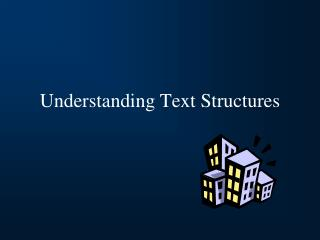 Understanding Text Structures