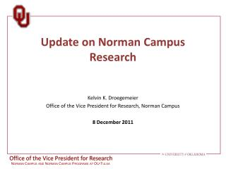 Update on  Norman  Campus Research