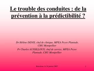 Le trouble des conduites: de la prévention à la prédictibilité?