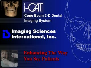 Imaging Sciences  International, Inc.