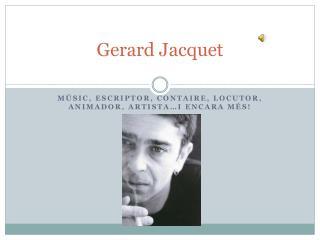 Gerard  Jacquet