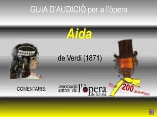 GUIA D'AUDICIÓ per a l'òpera Aida de Verdi (1871)