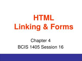 HTML Linking & Forms