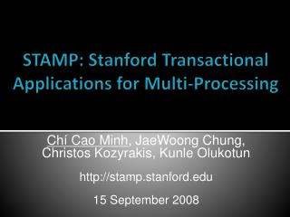 STAMP: Stanford Transactional Applications for Multi-Processing